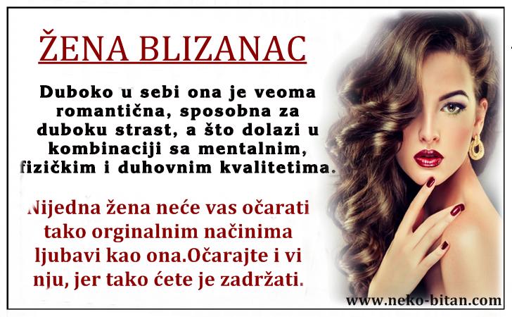 ŽENA BLIZANAC – Očaravajuća, duhovita, zanimljiva, društvena,divlja, zapaljiva, rodjena da osvaja!