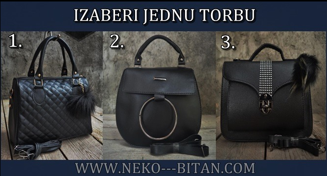 TORBA GOVORI MNOGO O ŽENI: Izaberi jednu torbu i otkrij da li si ZAVODNICA, PRELJUBNICA ili DAMA VELIKOG SRCA!